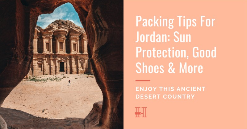 How to pack for a trip to Jordan