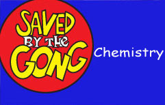Saved by the Gong: Chemistry
