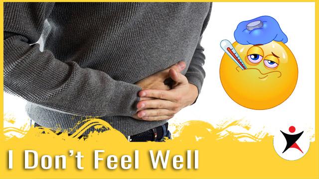 I Don't Feel Well 我不舒服