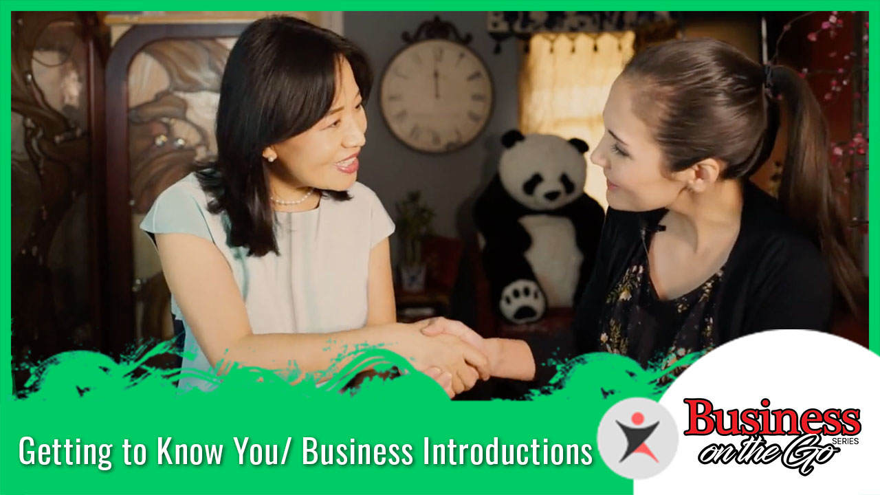 Getting to Know You/ Business Introductions