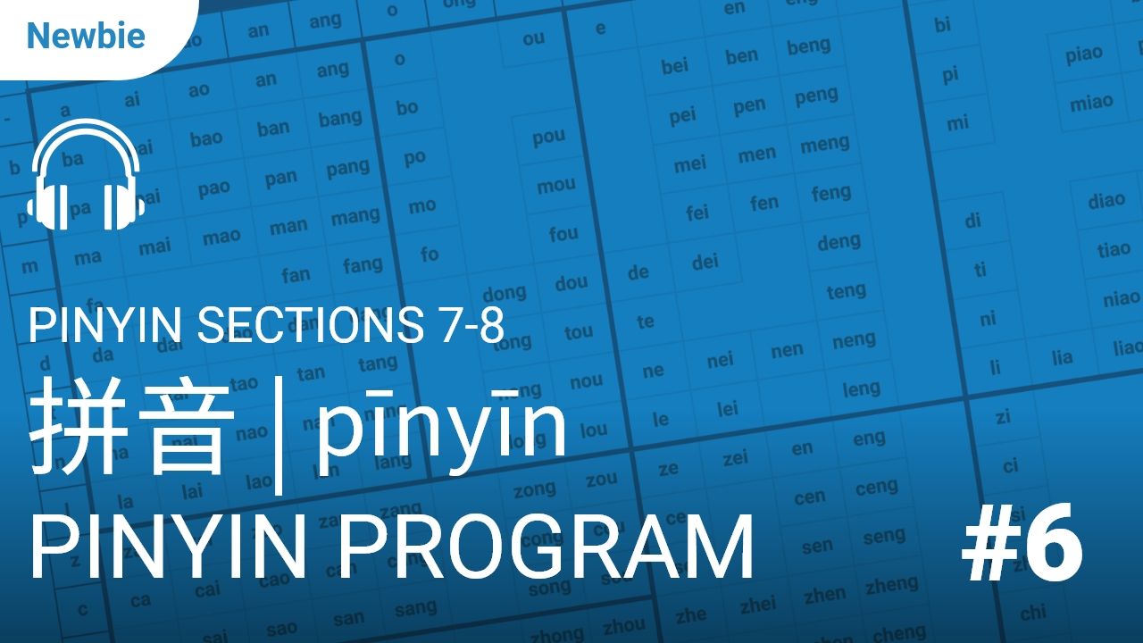 Pinyin Sections 7-8