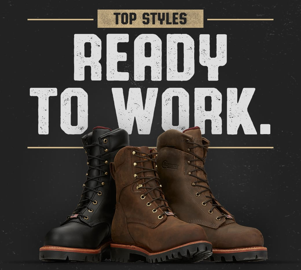 Top Styles. Ready To Work. Featured Styles Arador Steel Toe Logger in brown and black, Ellicott Steel Toe in brown