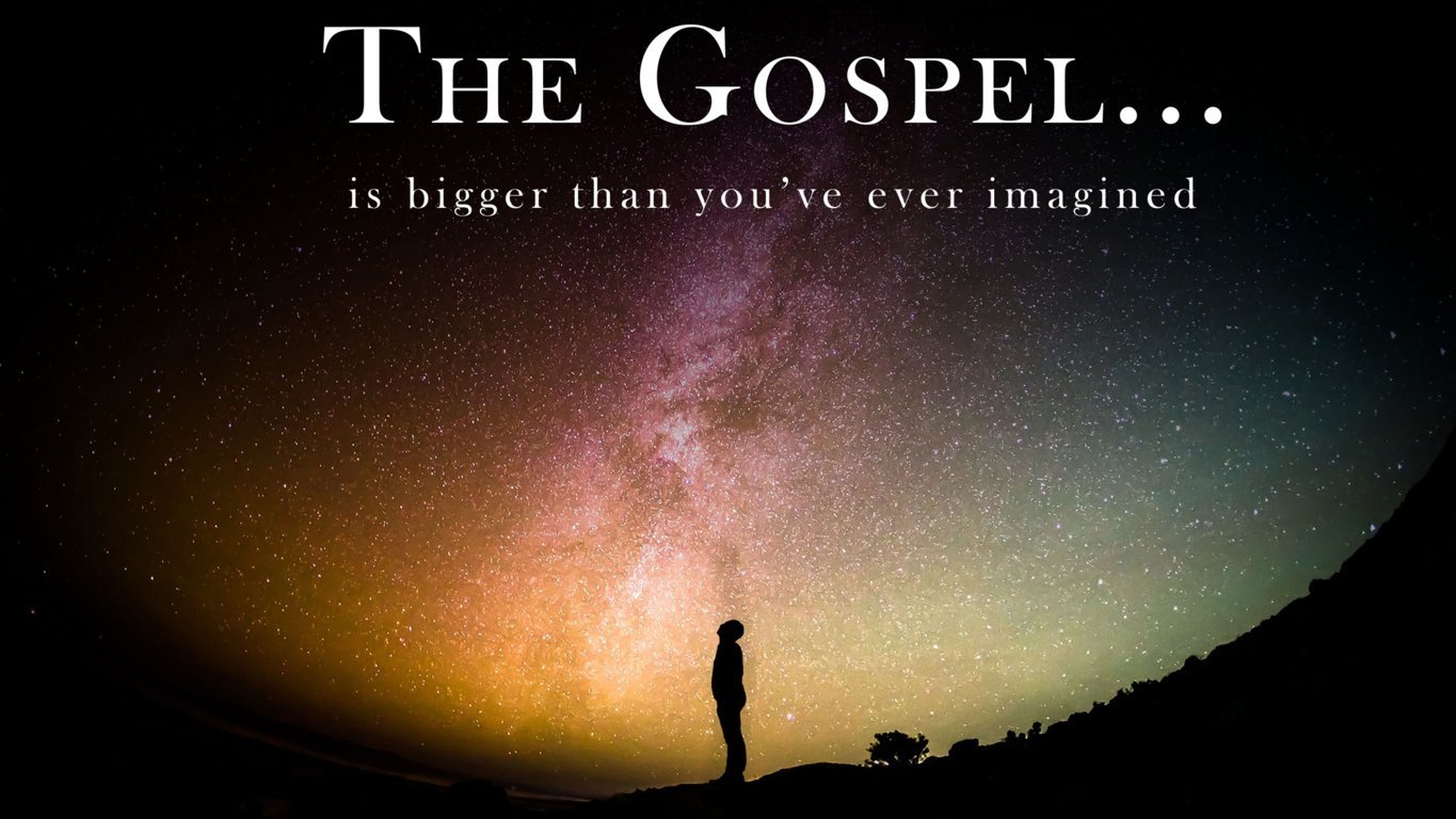 The Gospel…Changes The Way We Live