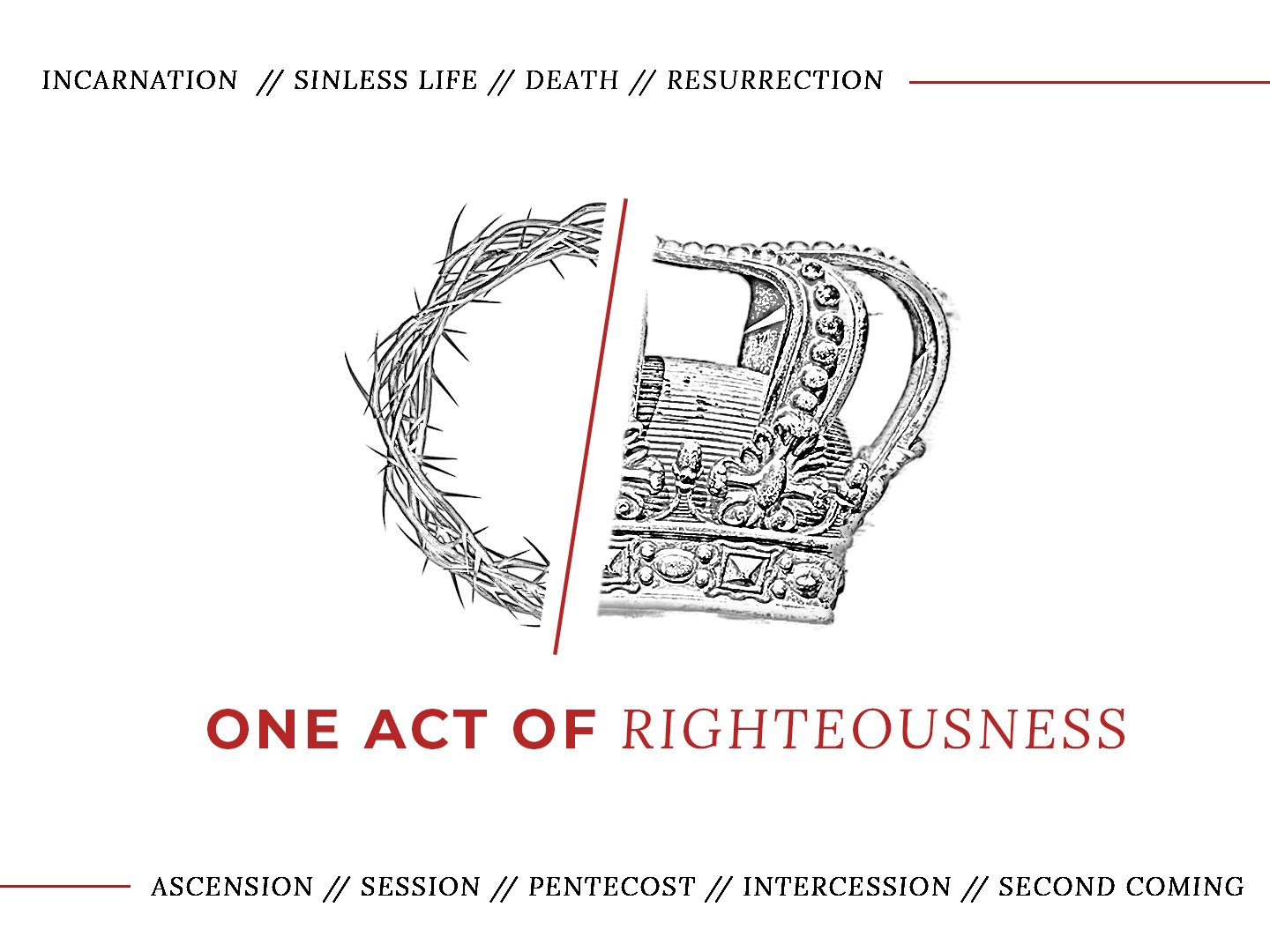 One Act Of Righteousness