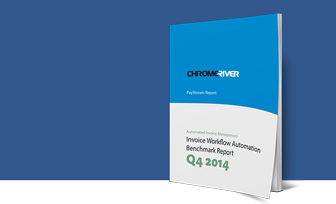Invoice Workflow Automation Benchmark Report Q4 2014