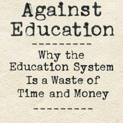 Bryan Caplan's latest book on The Case against Education