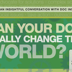 Doc U on the Road: Can Your Doc Really Change the World?