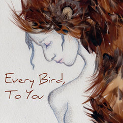 "Alum Sarah Marcus' New Chapbook ""Every Bird, To You"" is Out Now"