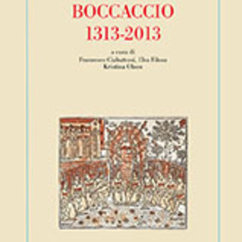 "Olson Publishes Co-edited Volume, ""Boccaccio 1313-2013"", with Francesco Ciabattoni and Elsa Filosa (Longo Editore, 2015)"
