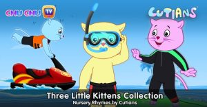 Three Little Kittens Collection – Nursery Rhymes by Cutians