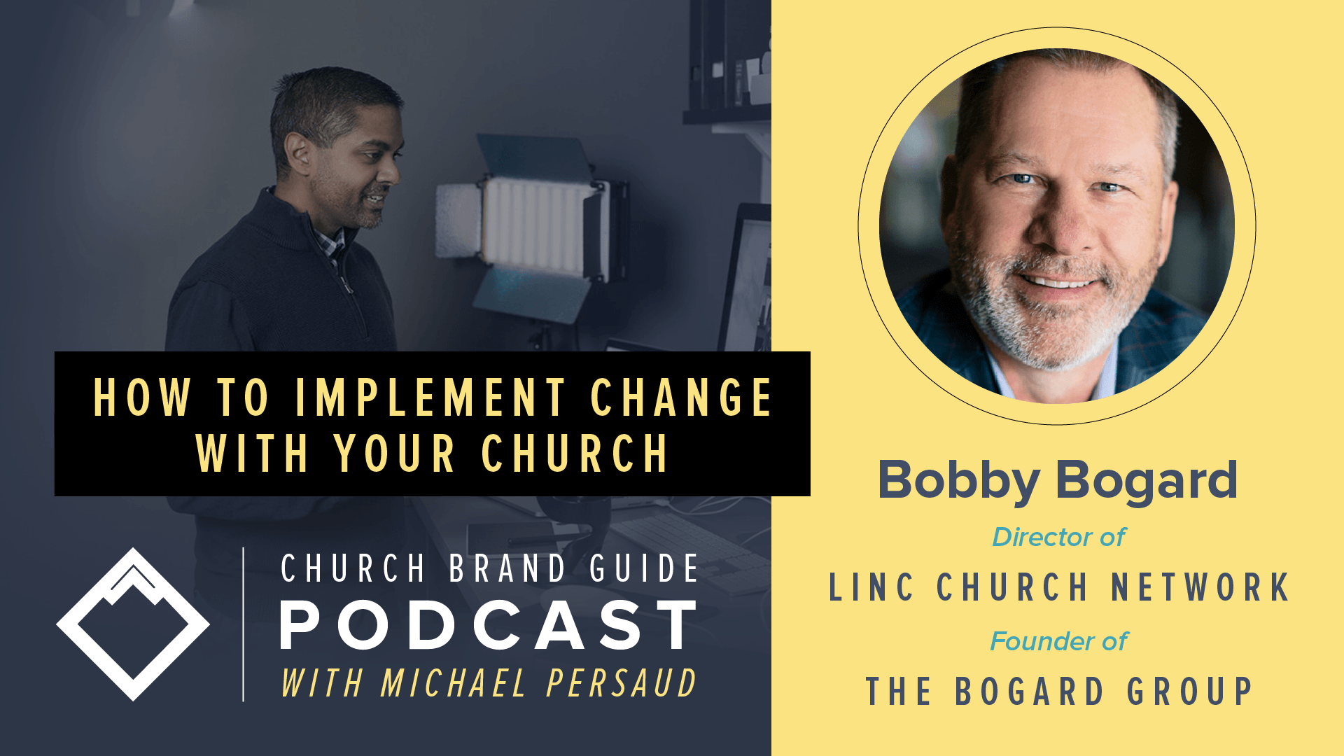 Bobby Bogard on the Church Brand Guide Podcast