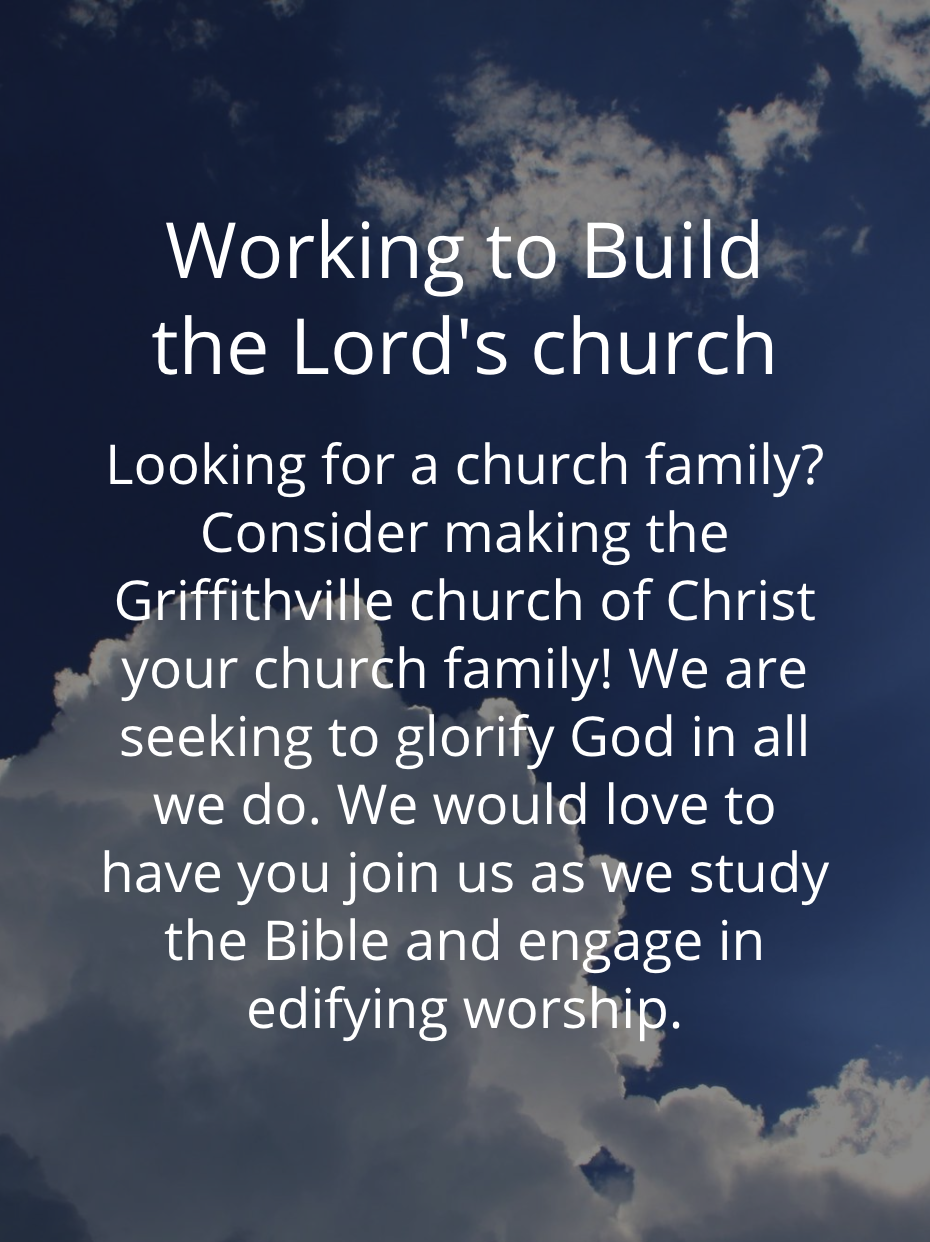 Working to the build the Lord's Church