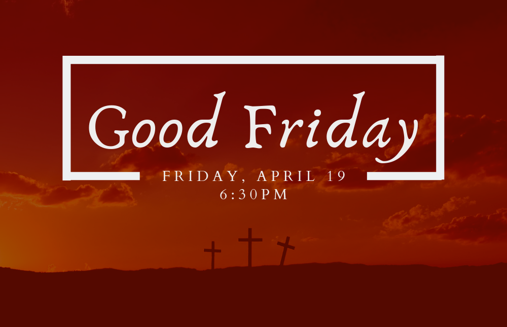 eNews - Good Friday - 1000x645