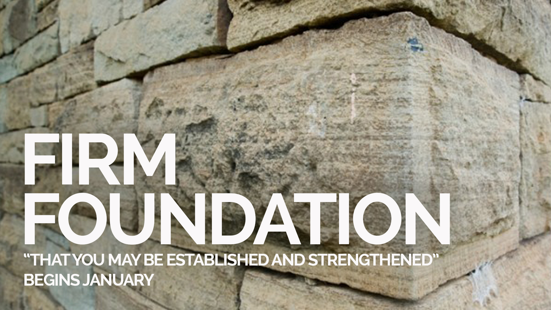 Firm foundation announce