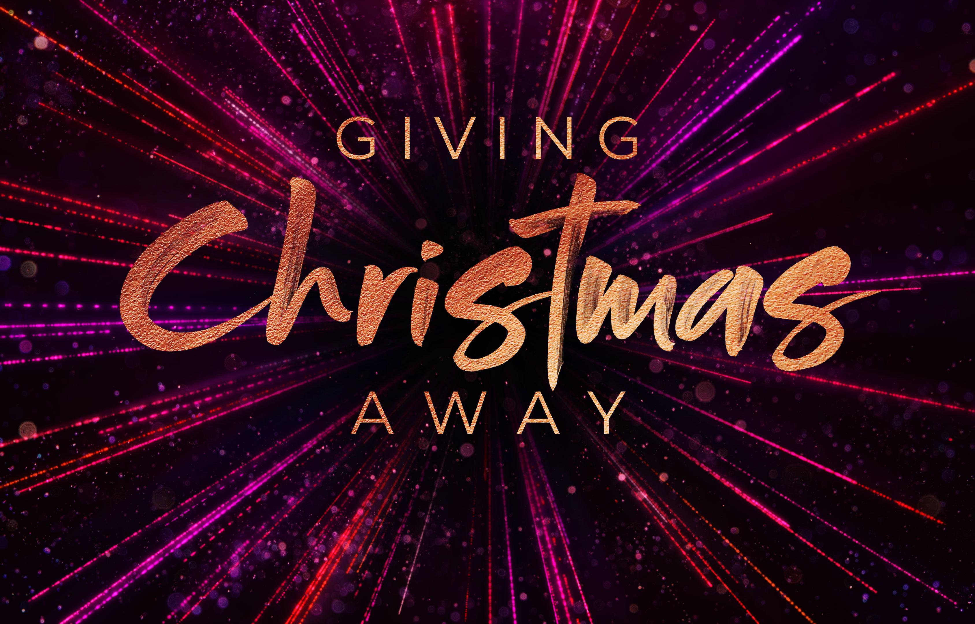Giving Christmas Away banner