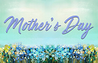 Mother's Day 2019 banner