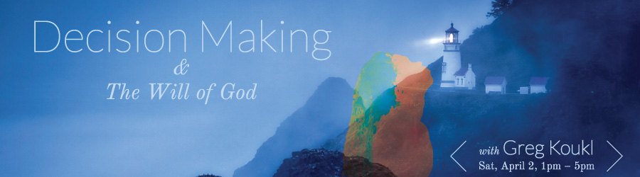 Decision Making & The Will of God banner