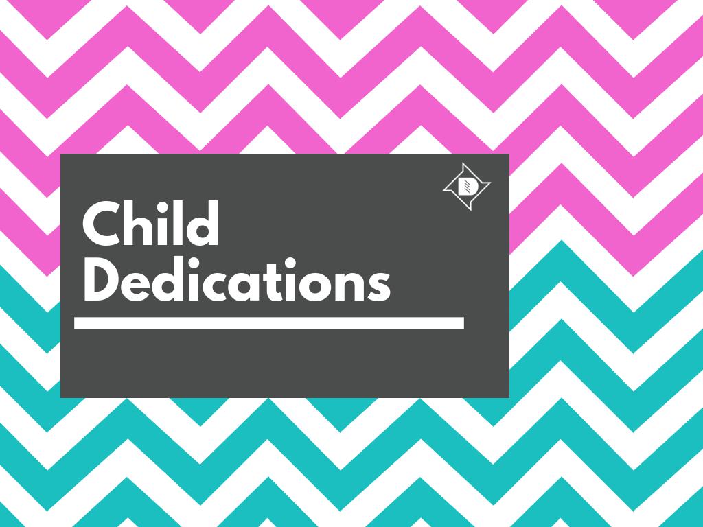 Child Dedications 2019