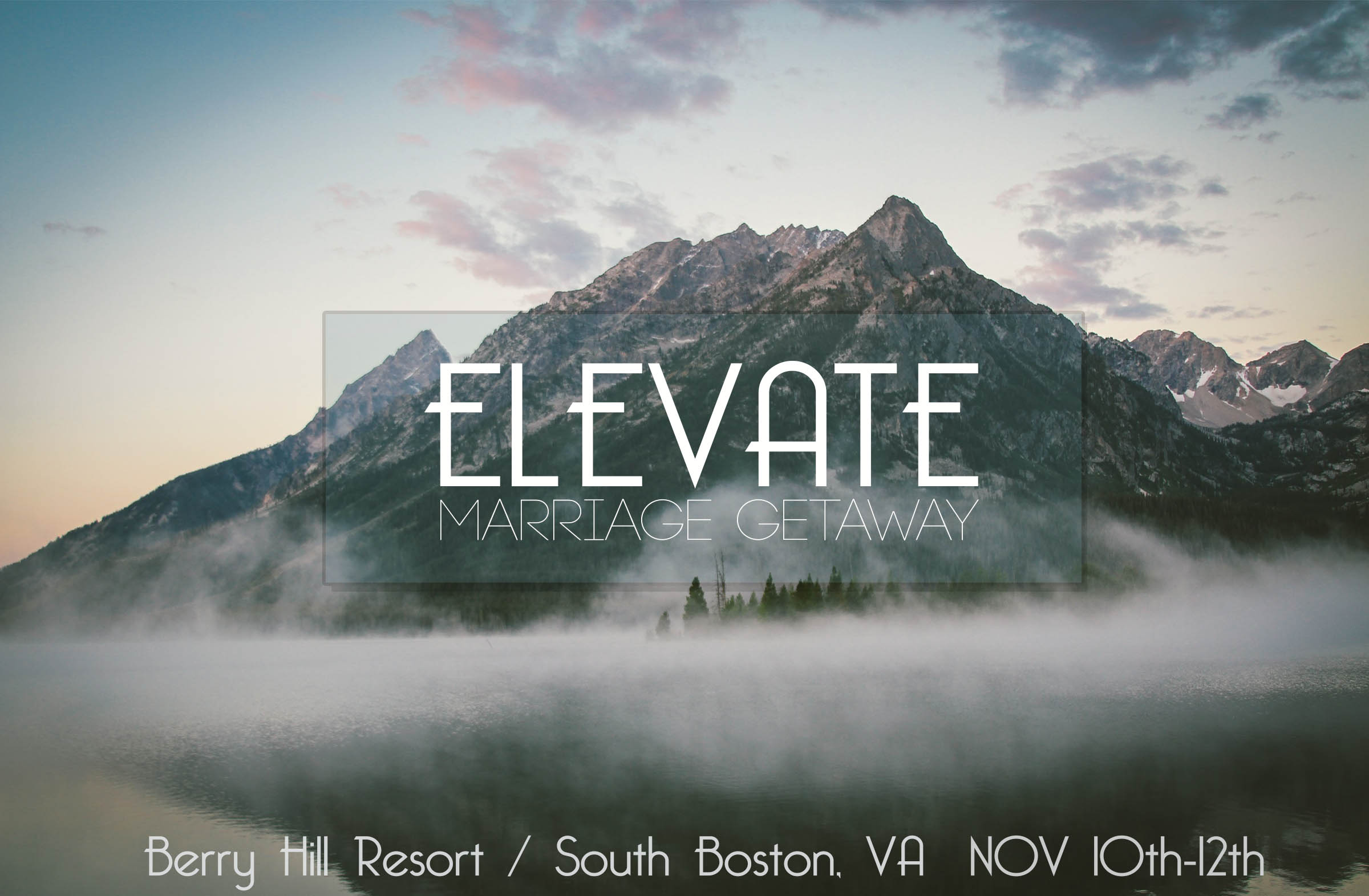 Elevate Marriage Getaway Berry Hill