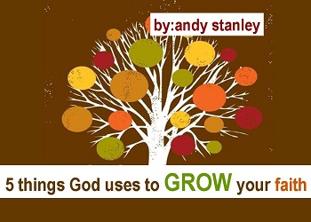 Five Things God Uses to Grow Your Faith Web