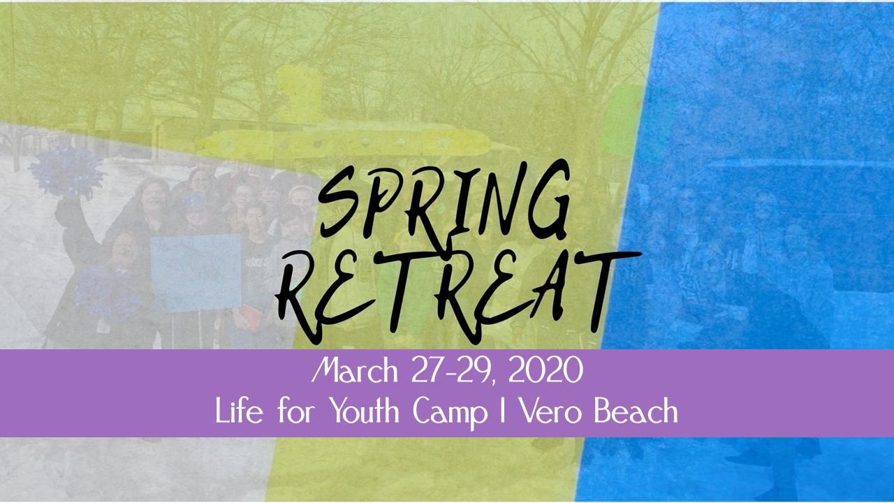 Spring Retreat 2020
