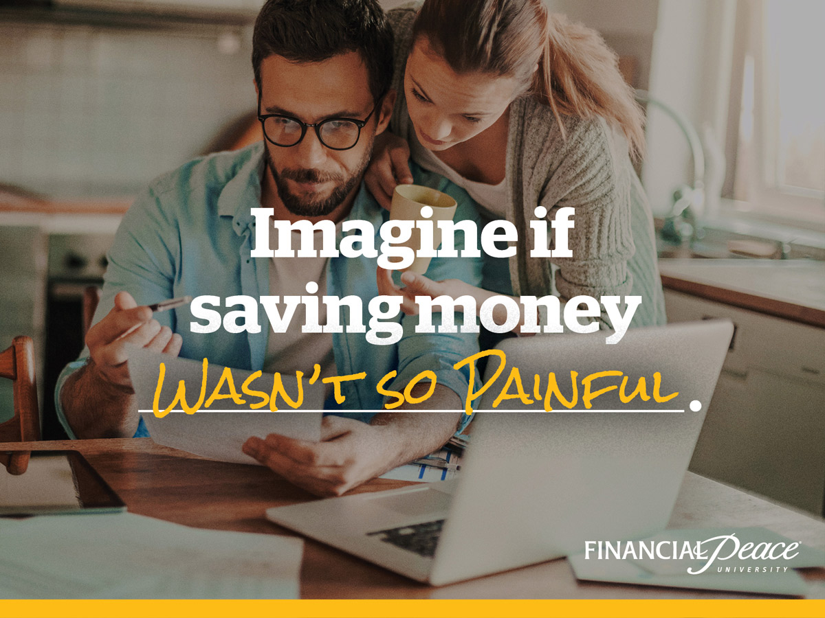 financial-peace-social-imagine-if-saving-money-wasnt-so-painful