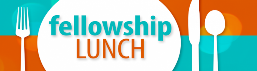 Church-Wide Lunch after 10am Worship banner