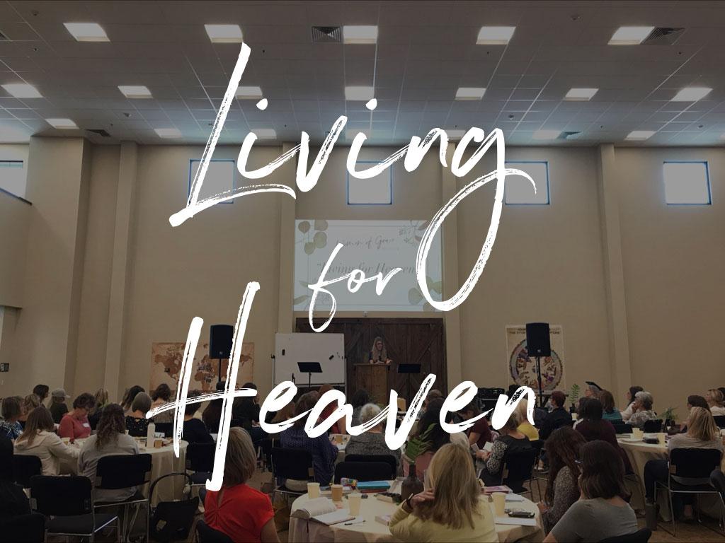Living for Heaven banner