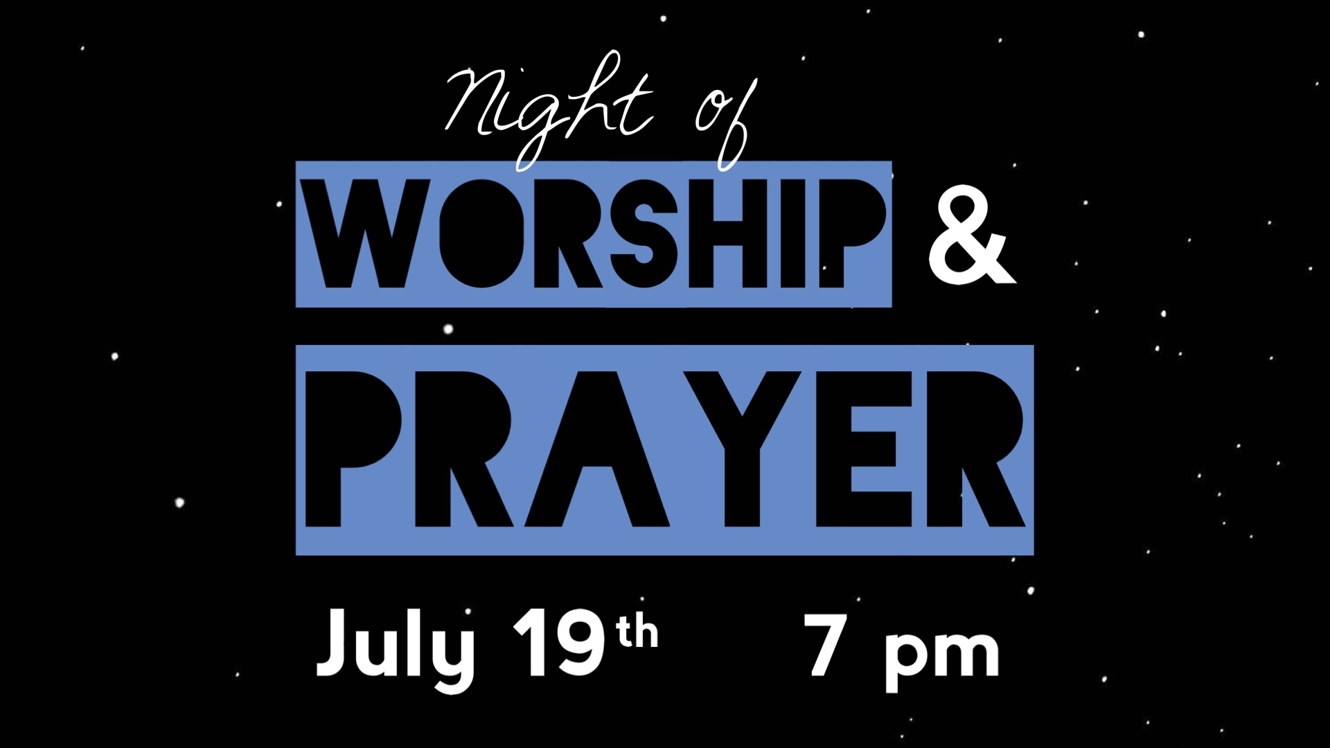Worship and Prayer GS July image