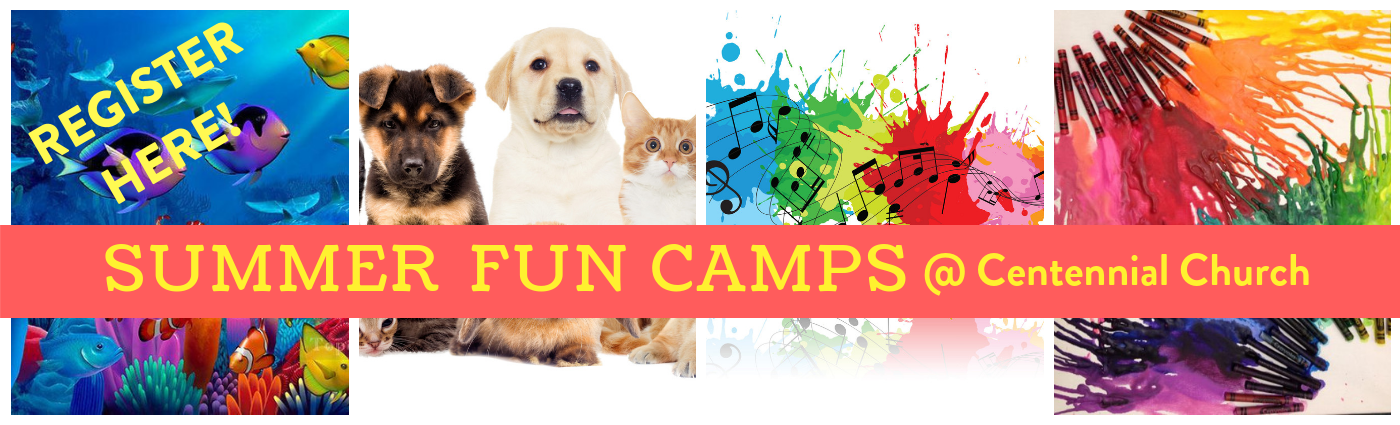 Summer fun camps REGISTER HERE