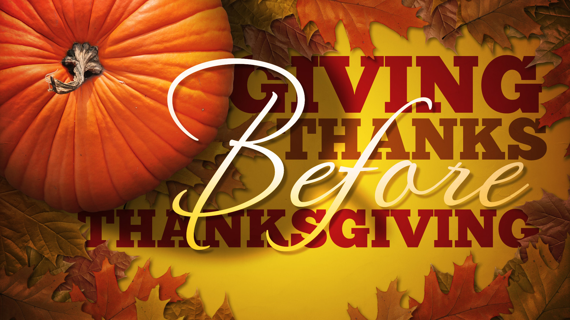 giving_thanks_before_thanksgiving-title-2-Wide 16x9 image