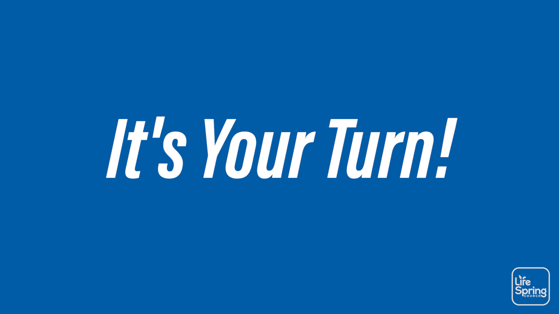 Thumbnail-Its_Your_Turn