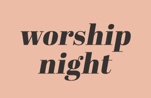 worship night wh image