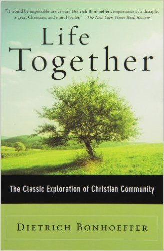 Bonhoeffer Life Together