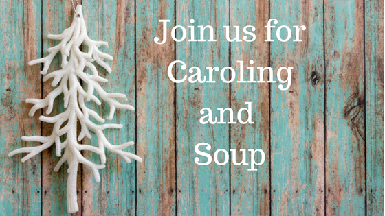 Caroling and Soup