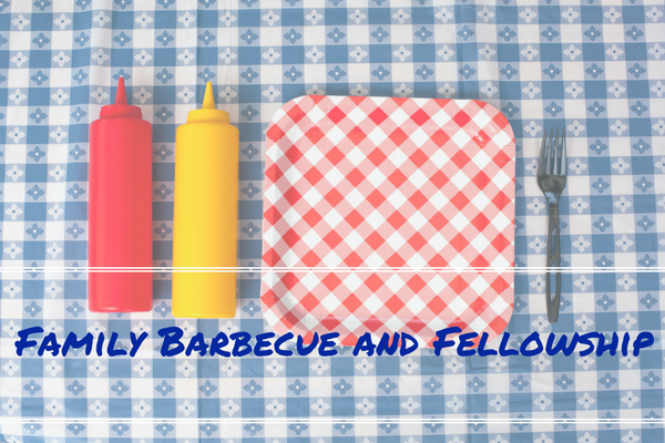 Family Barbecue and Fellowship