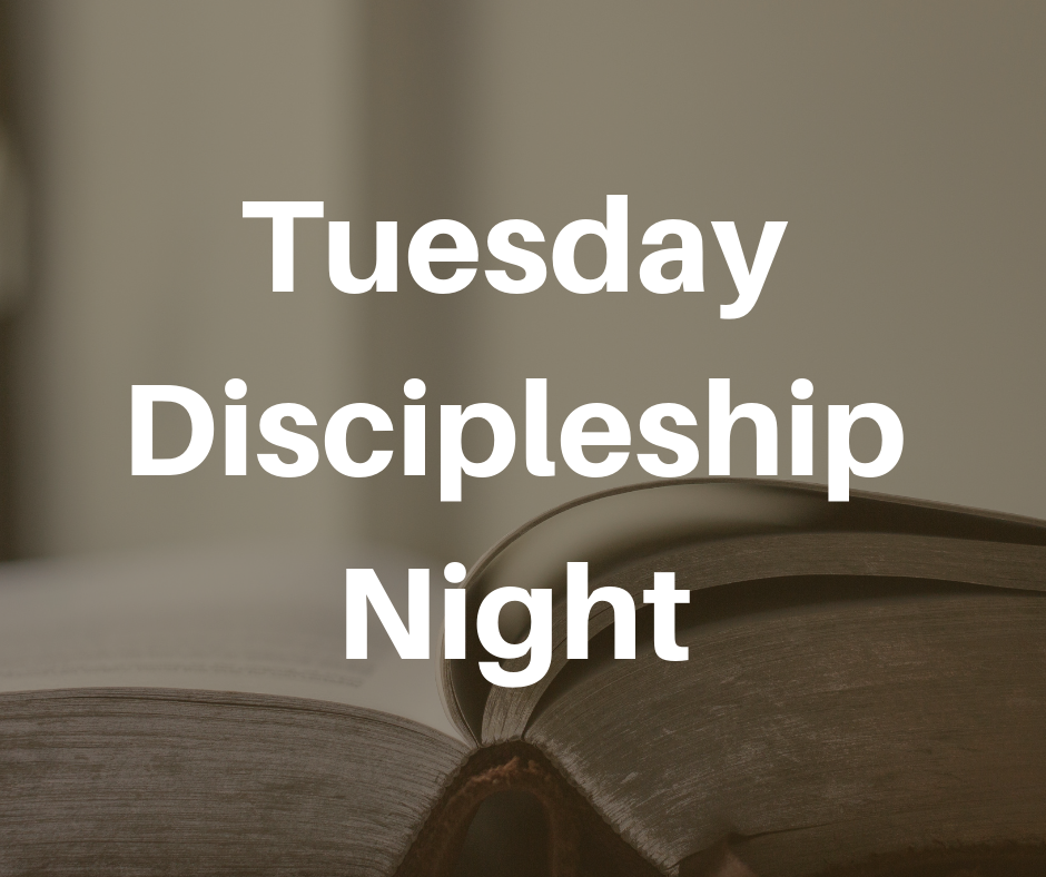 Tuesday Discipleship Night image