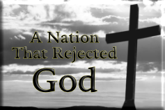 A Nation That Rejected God SG