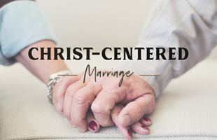 Event - Christ Centered Marriage