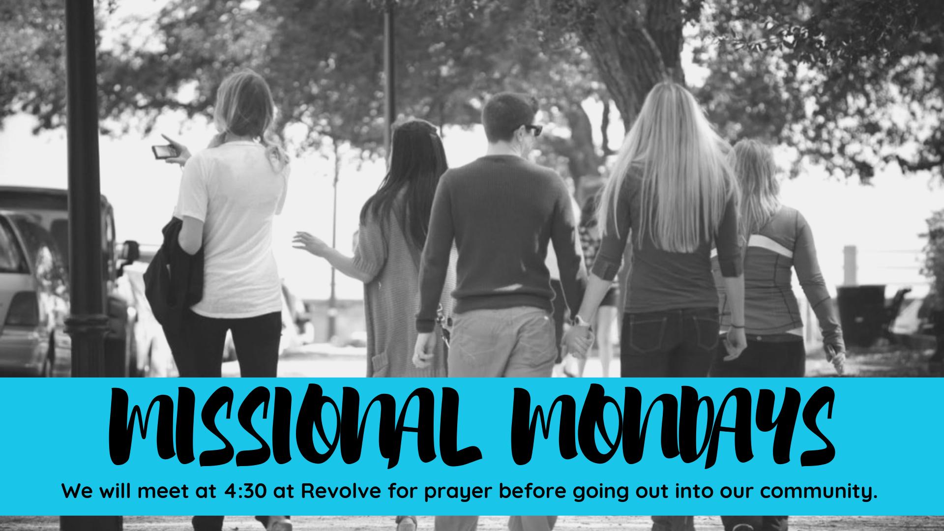 Missional Mondays  SLIDE & FB