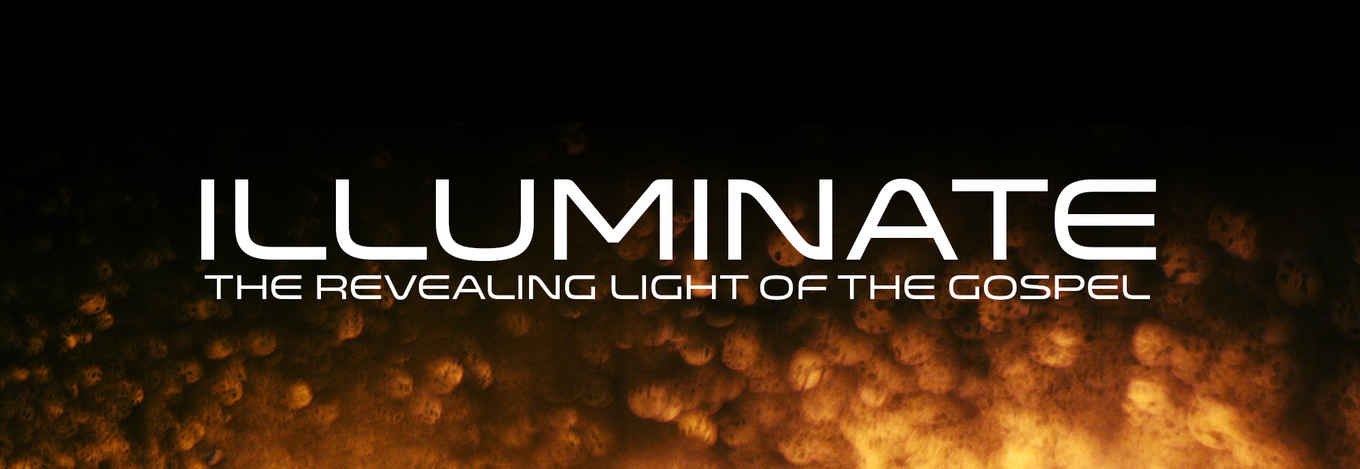 Illuminate: The Gospel & Social Justice banner