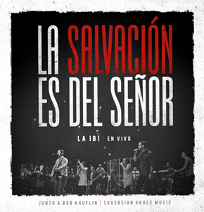 La Salvacion es del Senor album graphic