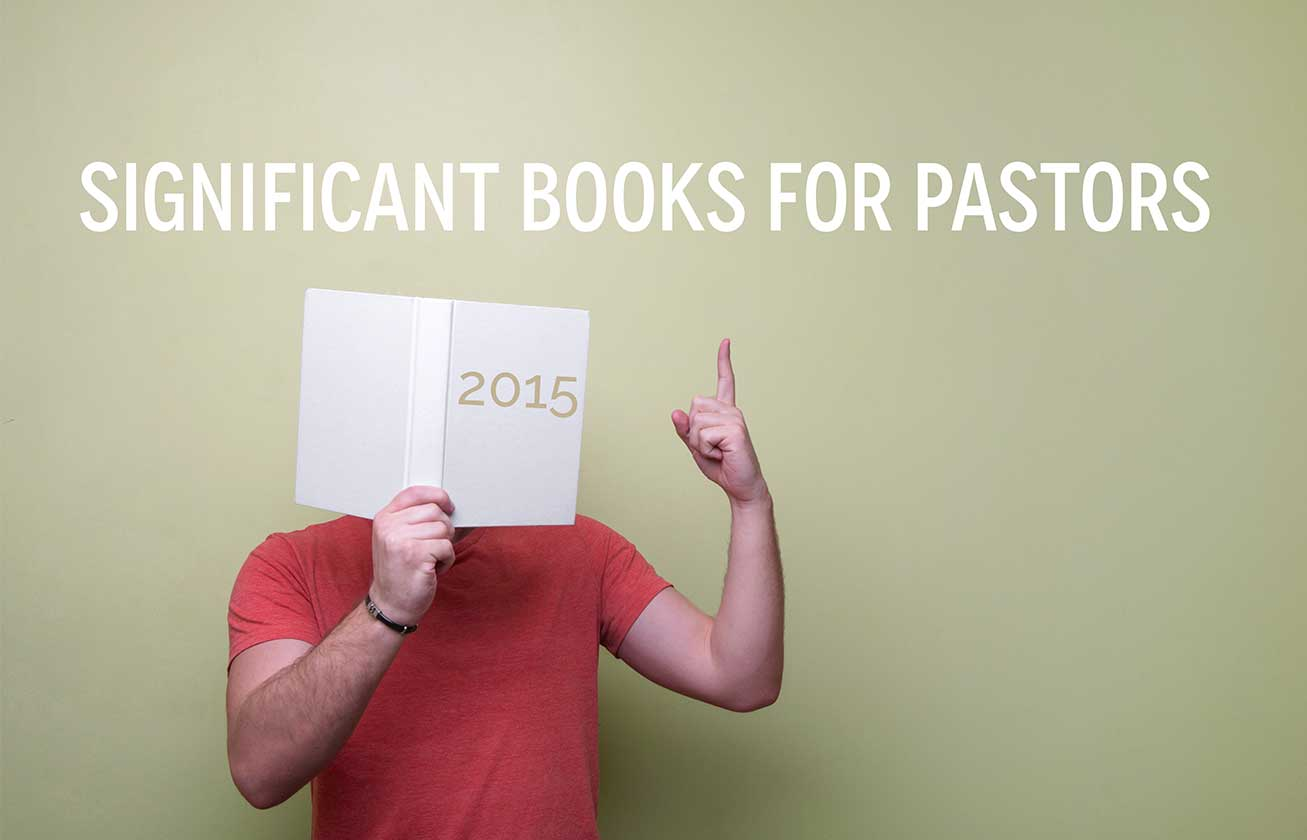 significant-books-for-pastors-in-2015