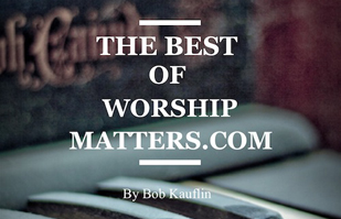 The Best of WorshipMatters.com BPFI