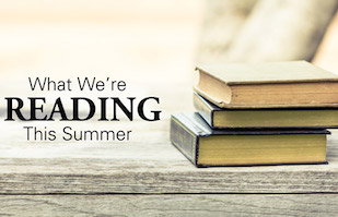 What We're Reading This Summer BPFI