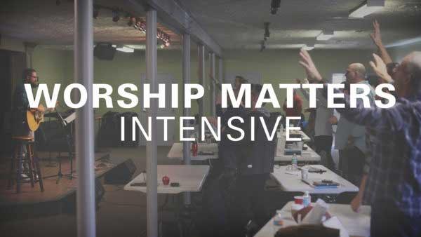 worship-matters-intensive