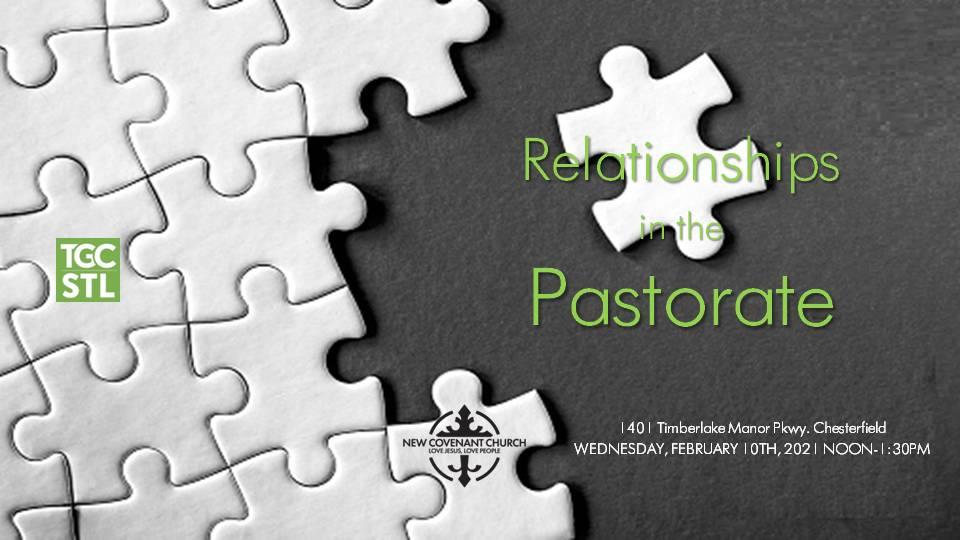 Relationships Pastors