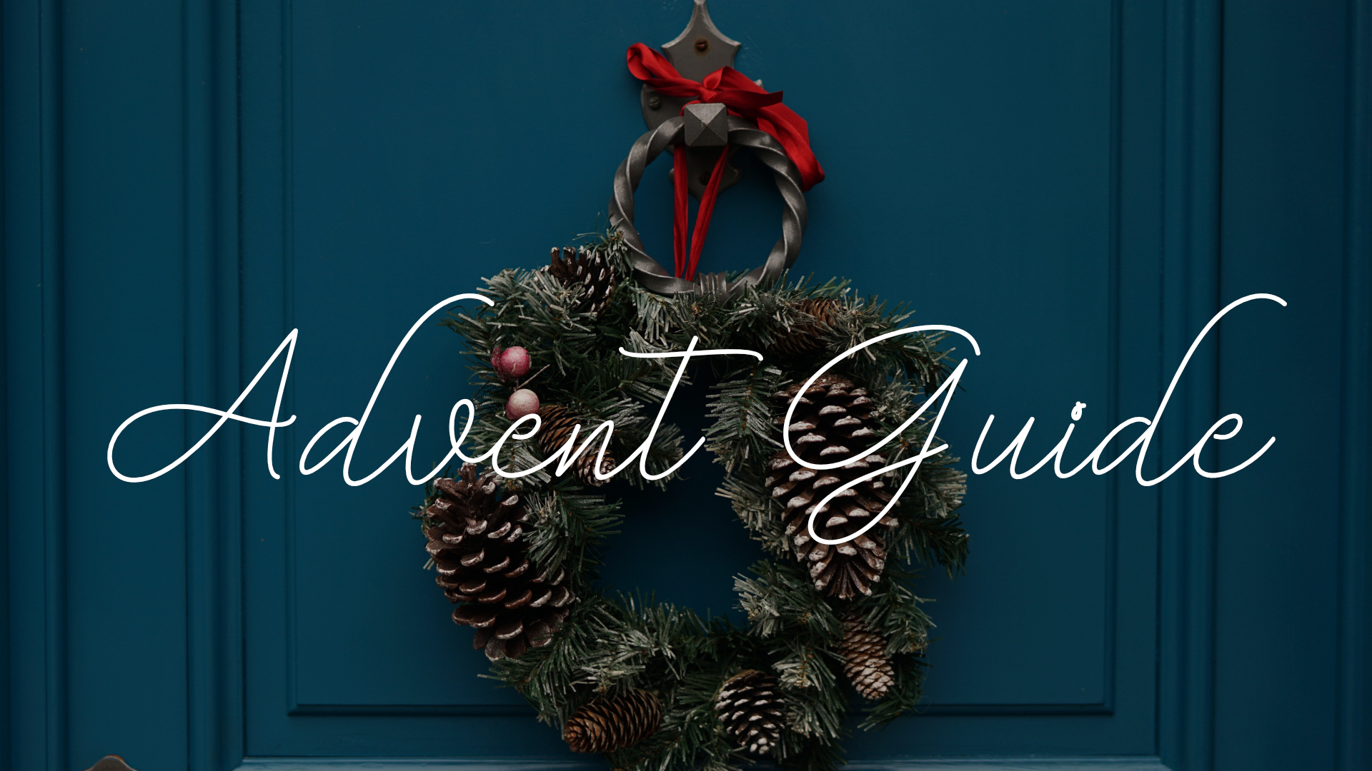 advent guide wide