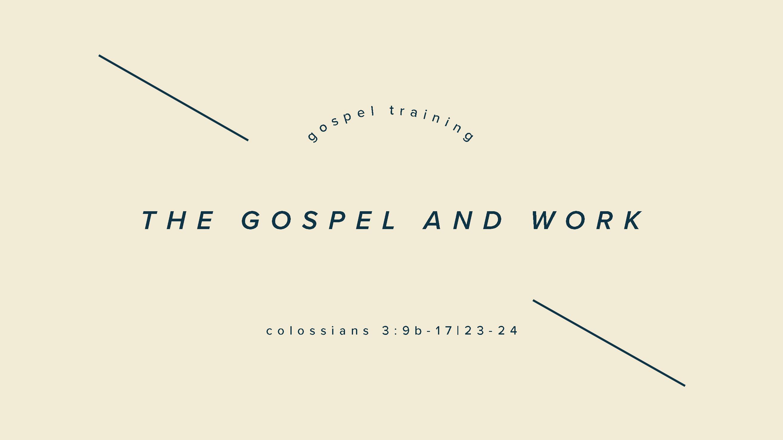 The Gospel & Work - Final