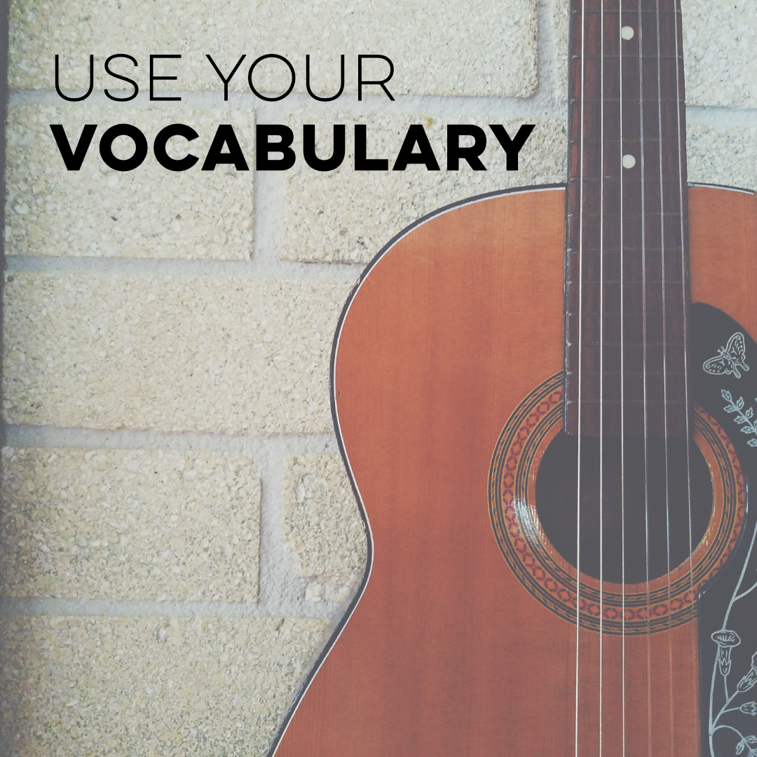 Use Your Vocabulary
